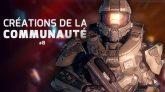 Les créations de la communauté francophone Halo #08